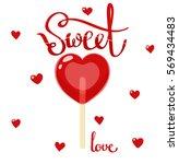sweet love lollipop   Shutterstock .eps vector #569434483