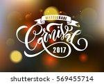 hand drawn carnival lettering... | Shutterstock .eps vector #569455714