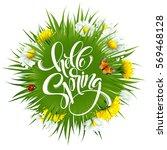 inscription hello spring hand... | Shutterstock .eps vector #569468128