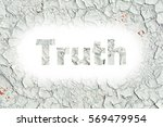 truth words print on the old... | Shutterstock . vector #569479954