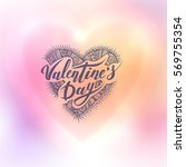 happy valentines day. hand... | Shutterstock .eps vector #569755354