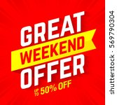 great weekend offer banner... | Shutterstock .eps vector #569790304