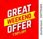 great weekend offer banner... | Shutterstock .eps vector #569790304
