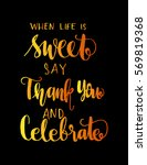 when life is sweet say thank... | Shutterstock .eps vector #569819368