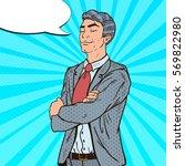 pop art successful businessman... | Shutterstock .eps vector #569822980