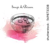 soupe de poisson  watercolor... | Shutterstock .eps vector #569873338