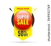 sale banner. red round button.... | Shutterstock .eps vector #569931769