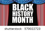 black history month design. for ... | Shutterstock .eps vector #570022723