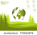 globe and trees on the green... | Shutterstock .eps vector #570065878