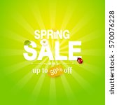 spring sale flyer with flowers... | Shutterstock .eps vector #570076228