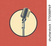 old microphone made in grunge... | Shutterstock .eps vector #570088969