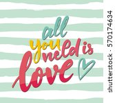 all you need is love. vector... | Shutterstock .eps vector #570174634