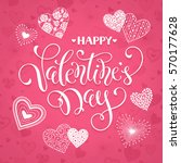 happy valentine's day greeting... | Shutterstock .eps vector #570177628