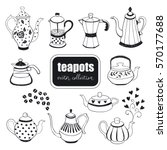 hand drawn teapots collection.... | Shutterstock .eps vector #570177688