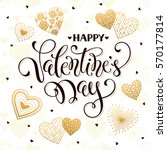 happy valentine's day greeting... | Shutterstock .eps vector #570177814