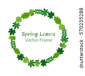 vector frame with spring green... | Shutterstock .eps vector #570235288
