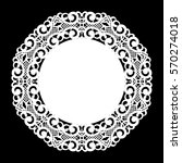 lace round paper doily  lacy... | Shutterstock .eps vector #570274018