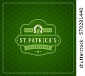 saint patrick's day retro... | Shutterstock .eps vector #570281440