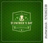 saint patricks day retro... | Shutterstock .eps vector #570282238