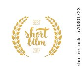 awards of best short film with... | Shutterstock .eps vector #570301723