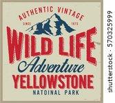 vintage vector of wilderness... | Shutterstock .eps vector #570325999