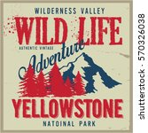 vintage vector of wilderness... | Shutterstock .eps vector #570326038