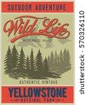 vintage vector of wilderness... | Shutterstock .eps vector #570326110