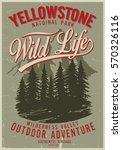 vintage vector of wilderness... | Shutterstock .eps vector #570326116