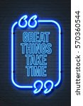 great things take time  ... | Shutterstock . vector #570360544