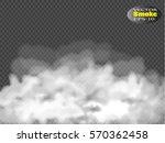 fog or smoke isolated... | Shutterstock .eps vector #570362458