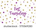 mardi gras greeting card with... | Shutterstock .eps vector #570369283