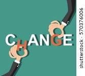 hand giving letter 'change'  ... | Shutterstock .eps vector #570376006