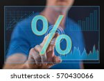 man touching a digital interest ... | Shutterstock . vector #570430066