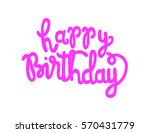 happy birthday. greeting card.... | Shutterstock .eps vector #570431779