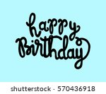 happy birthday. greeting card.... | Shutterstock .eps vector #570436918