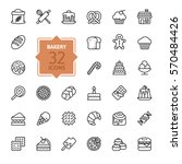 bakery icon set   outline icon... | Shutterstock .eps vector #570484426