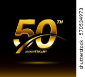 50 years golden anniversary... | Shutterstock .eps vector #570534973