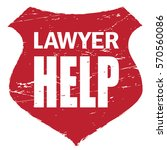 lawyer help. the inscription on ... | Shutterstock .eps vector #570560086