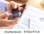 business man using mobile smart ... | Shutterstock . vector #570619714
