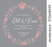 floral wreath wedding invitation | Shutterstock .eps vector #570648559
