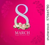 march 8 greeting card.... | Shutterstock .eps vector #570664780