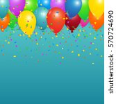 colorful birthday balloons and... | Shutterstock .eps vector #570724690