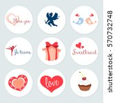 love set of design holidays... | Shutterstock .eps vector #570732748