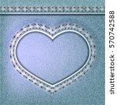 denim valentines day background.... | Shutterstock .eps vector #570742588