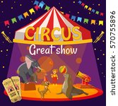 great circus show concept.... | Shutterstock .eps vector #570755896