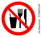do not eat or drink sign. no... | Shutterstock .eps vector #570809149