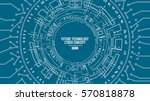 abstract futuristic...   Shutterstock .eps vector #570818878