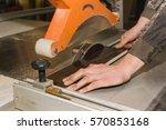 men at work sawing wood.... | Shutterstock . vector #570853168