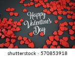 happy valentine's day red love... | Shutterstock . vector #570853918