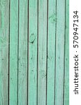 old boards of green mint... | Shutterstock . vector #570947134